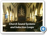 Installations of Sound Systems, Induction Loops and Audio Visual equipment throughout Churches in Somerset and Devon
